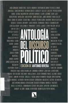 Rivera Blanco, Antonio: Antología del discurso político. Madrid : Los libros de la Catarata, 2016, 445 p.