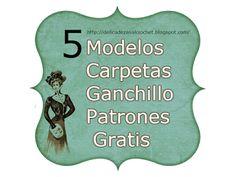 Delicadezas en crochet Gabriela: 5 Modelos hermosos de carpetas en crochet con patrones gratis