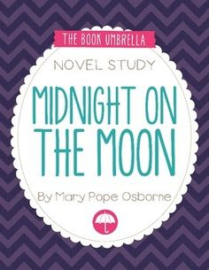 Midnight on the Moon of the Magic Tree House series #8 - novel study by The Book Umbrella $