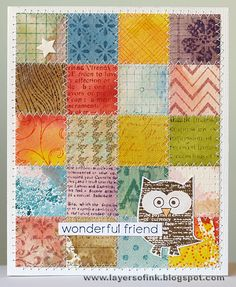 Create a card using small scraps of leftover paper - stamp them to create patterns & designs - piece together.  - Layers of ink blog