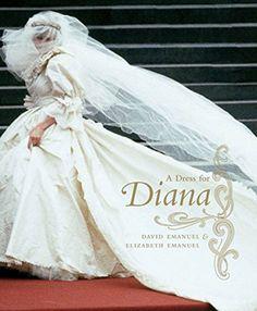 A Dress for Diana: David Emanuel, Elizabeth Emanuel. Exquisite examination of Diana, Princess of Wales' wedding dress. Famous Wedding Dresses, Royal Wedding Gowns, Royal Weddings, Iconic Dresses, Royal Brides, Wedding Veil, Lady Diana Spencer, Spencer Family, Royal Families
