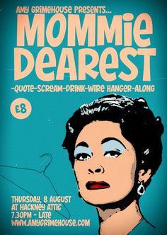 MOMMIE DEAREST-QUOTE-SCREAM-DRINK-WIRE HANGER-ALONG - Amy Grimehouse