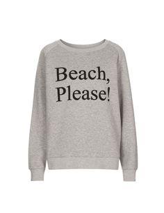 """Beach, please! Alguna sudadera gris con mensaje """"xuli"""""""
