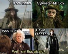 """""""I hate good wizards in stories, they always turn out to be him"""""""
