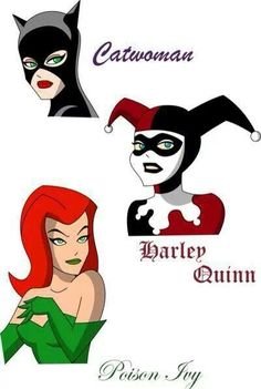 Catwoman, Harley Quinn, & Poison Ivy