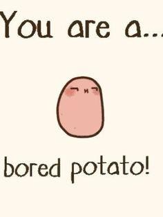 Me in a sentence😏 Potato Funny, Cute Potato, Kawii Potato, Potato Quotes, Tiny Potato, Little Potatoes, Kawaii Doodles, Cute Comics, Funny Jokes