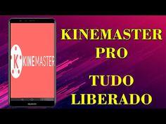 Como baixar e instalar KINEMASTER PRO com tudo liberado!!! - YouTube