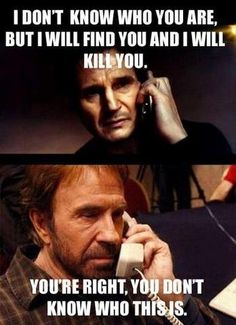 I love Liam Neeson and Chuck Norris! Memes Humor, Haha Funny, Funny Jokes, Funny Stuff, Funny Things, Freaking Hilarious, Funniest Memes, Funny Shit, Chuck Norris Memes