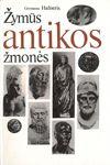 Hafneris, Germanas. Žymūs antikos žmonės: 337 portretai. - Vilnius, 1987. - 288 p.: iliustr.
