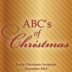 Daily Christmas Scripture from A to Z