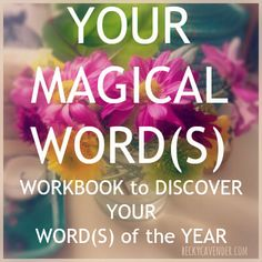 A free workbook to help you discover your word of the year! (An alternative to creating resolutions)  Created by life coach + writer Becky Cavender. Get the free workbook when you sign up for her newsletter