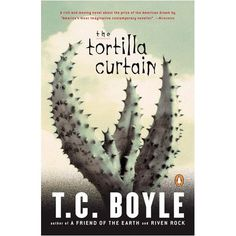 The Tortilla Curtain - book worth reading