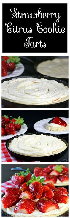 Strawberry Citrus Cookie Tarts are so good for a fresh fun dessert! Sugar cookie with a cream cheese layer topped with strawberries. Baked in mini skillets but could also do a large one in a pizza pan or 10 inch round pan.