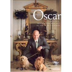 Oscar: The Style, Inspiration and Life of Oscar de La Renta by Sarah Mower