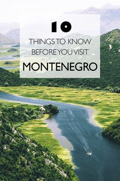 10 Things To Know Before You Visit Montenegro
