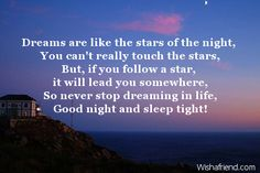 Dreams are like the stars of, Cute Good Night Message Cute Good Night Messages, Good Night Poems, Sleep Tight, Stars, Reading, Instagram Posts, Life, Universe, Touch
