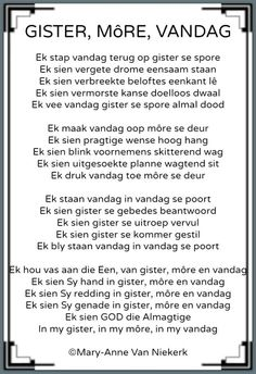 Ek sien God die Almagtige in my gister, in my môre en vandag. Prayer Verses, Prayer Quotes, Bible Verses Quotes, Scriptures, South African Poems, Birthday Quotes For Daughter, Daughter Quotes, Jesus Christ Quotes, Afrikaanse Quotes