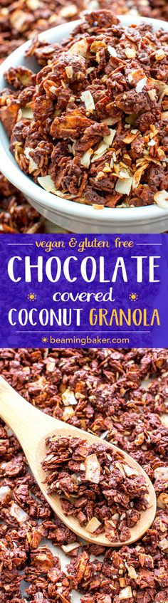 Chocolate Covered Coconut Granola (V+GF): A simple recipe for rich, chocolatey, crunchy granola covered in chocolate and coconut. BEAMINGBAKER.COM. #Vegan #GlutenFree