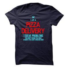 (New Tshirt Choose) I am a Pizza Delivery [TShirt 2016] Hoodies