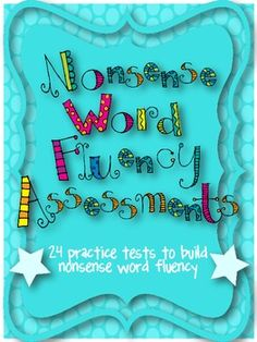 Do you use DIBELS or AimsWeb to measure your students' nonsense word fluency?  Do you find yourself short on time and can't fit quite fit NWF practice into your day?  Get parents involved and send home these nonsense word practice pages to help your students practice decoding CVC words.