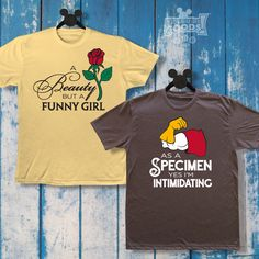 A Beauty but a Funny Girl / As a Specimen Yes I'm Intimidating Disney Couple Shirts, Disney Couples, Funny Couples, Disney Love, Happy Couples, Funny Girls, Disney Beauty And The Beast, Gaston, The Most Beautiful Girl