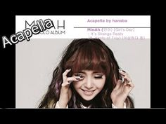 MinAh (민아) [Girl's Day] - It's Strange Really (ft. Kanto of Troy) (이상하다 참) - Acapella by hansba - YouTube