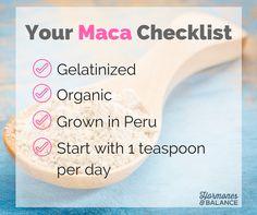 Your Maca Checklist