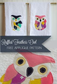 Applique of the Month: The Ruffled Feathers Owl — SewCanShe | Free Daily Sewing Tutorials