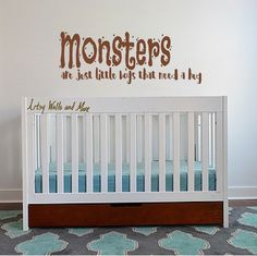 "Wall vinyl decal ""Monsters are just little boys that need a hug"". Perfect for a monster-themed baby room or little boy's bedroom."