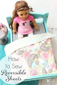 Sewing Reversible Sheets for Doll Bedding - - I love simple and cute sewing projects like this. Easy enough to do as a summer activity with the kids, make reversible sheets for American Girl Doll beds. Girl Doll Clothes, Doll Clothes Patterns, Girl Dolls, Doll Patterns, Rag Dolls, Barbie Clothes, Dress Patterns, Sewing Patterns, American Girl Doll Bed
