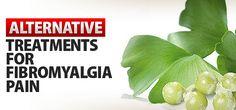 Alternative Treatments for Fibromyalgia Pain
