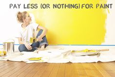 8 Ways to Save on Paint (or Even Get It for Free!)