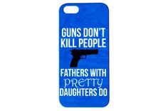 Protect your Phone with a Quality Snap On Case, While Showing your Support for Gun Rights. Guns Don't Kill People Funny Phone Case Protect your phone with one of our awesome cases! Available in compat
