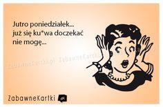 Keep Smiling, Good Mood, Hilarious, Humor, Sayings, Memes, Polish Sayings, Lyrics, Humour