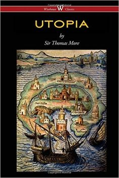 UTOPIA (Wisehouse Classics Edition): Thomas More: 9789176370605: Amazon.com: Ebook FREE