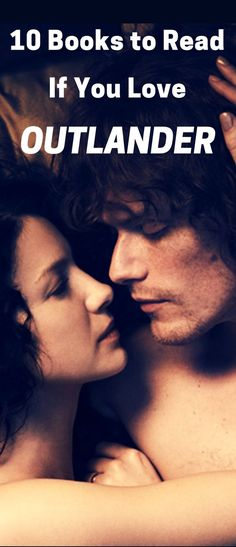A great reading list of books like Outlander, including historical romance and other history books and fiction books. If you love Sam Heughan and Jamie Fraser, this reading list is for you!