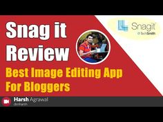 Snag it Review - Best Image Editing App For Bloggers - YouTube