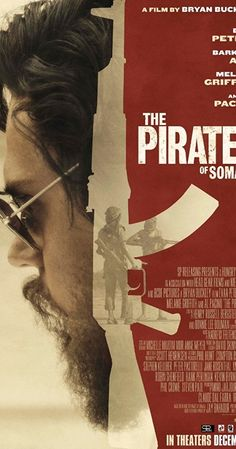 Directed by Bryan Buckley.  With Al Pacino, Evan Peters, Melanie Griffith, Barkhad Abdi. In 2008, rookie journalist Jay Bahadur forms a half-baked plan to embed himself among the pirates of Somalia. He ultimately succeeds in providing the first close-up look into who these men are, how they live, and the forces that drive them.