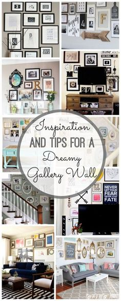 Inspiration and tips for a dreamy gallery wall. Awesome great ideas!