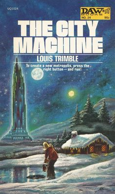 The City Machine by Louis Trimble was published in 1972.