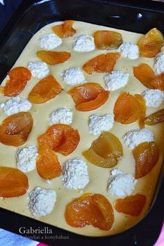 Gabriella kalandjai a konyhában :): Túrós-barackos álom Hungarian Desserts, Hungarian Recipes, Cookie Recipes, Dessert Recipes, Cream Puff Recipe, Delicious Desserts, Yummy Food, Different Cakes, Summer Desserts