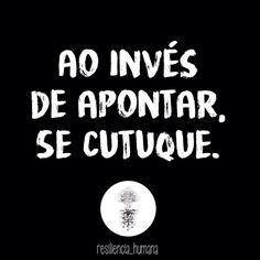 Né?! #regram @resiliencia_humana #frases #seligue #nãojulgue #autoconhecimento #resiliênciahumana