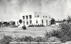 International Falls Municipal Building 1939 - hwy 71 and 6th ave A Reinhold Melander