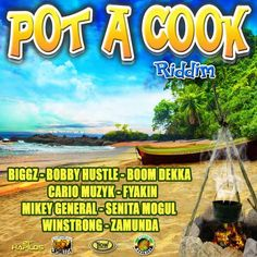 Pot A Cook Riddim - Upsetta Records - Riddim Tun Up