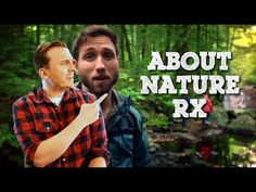 Set in the world of a spoofed prescription drug commercial, Nature Rx offers a hearty dose of laughs and the outdoors - two timeless prescriptions for whatev...