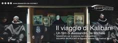 #il_viaggio_di_kalibani regia #Alessandro_De_Michele  #Sguardi_Altrove_Film_Festival 2015 - Venerdì 27 marzo 16.45  Spazio #Oberdan - Viale Vittorio Veneto, 2 - 20124 #Milano  http://www.alessandro-de-michele.it/…/kalibani-contenti-di…/. Diretta streaming su www.mymovies.it