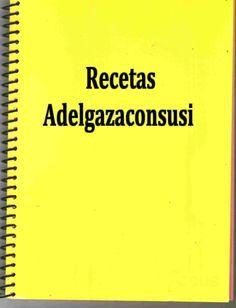 Recetas Light - Adelgazaconsusi: Índice Recetas Lig eras y Light