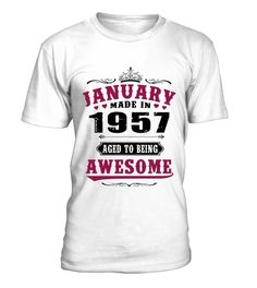 1957 January Aged To Awesome