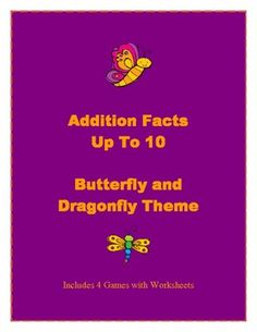 $ These 4 math games are butterfly and dragonfly themed. Each game includes addition fact cards with sums up to 10, themed counters, and a worksheet ...