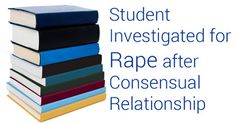 Learn how a consensual sexual relationship can result in allegations of rape. If you've been charged, contact us for a free consultation today to discuss the best defense in your case.  Image courtesy of stockimages at FreeDigitalPhotos.net